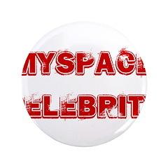 "Myspace Shirts 3.5"" Button (100 pack)"