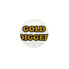 Gold Digger Mini Button (10 pack)