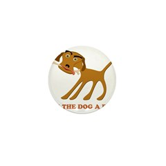 Give the Dog a Bone Mini Button