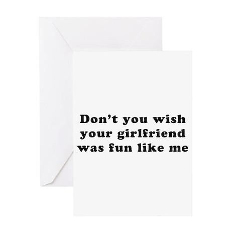 wish girlfriend fun like me Greeting Card