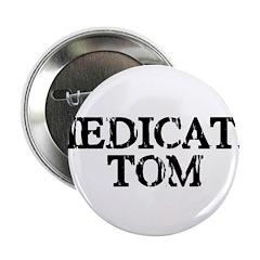 Medicate Tom 2.25