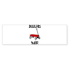 Ride Me Bumper Sticker (10 pk)