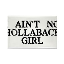 I ain't no hollaback girl Rectangle Magnet