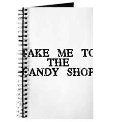 Take Me To The Candy Shop Journal