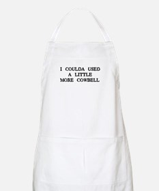 I Coulda Used More Cowbell BBQ Apron
