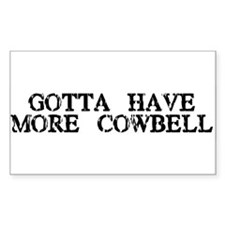 More Cowbell Rectangle Decal