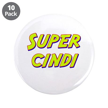 """Super cindi 3.5"""" Button (10 pack)"""