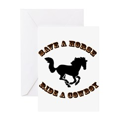 Save A Horse. Ride A Cowboy Greeting Card
