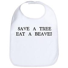 Save a Tree. Eat a Beaver Bib