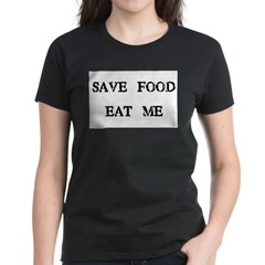 Save Food Eat Me Tee