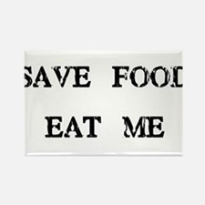 Save Food Eat Me Rectangle Magnet
