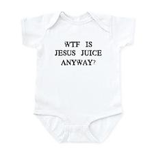 WTF is Jesus Juice Infant Bodysuit