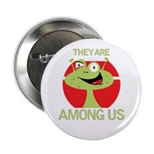 """Aliens Among Us 2.25"""" Button (10 pack)"""