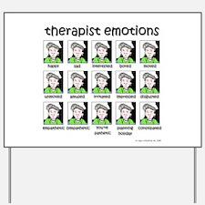 therapist emotions Yard Sign