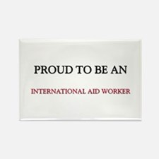 Proud To Be A INTERNATIONAL AID WORKER Rectangle M