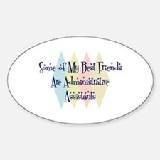 Administrative Assistants Friends Oval Decal