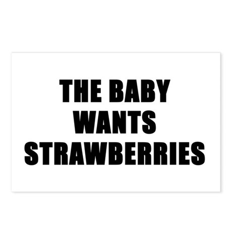 The baby wants strawberries Postcards (Package of