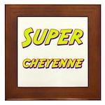 Super cheyenne Framed Tile