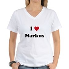 I love Markus Shirt