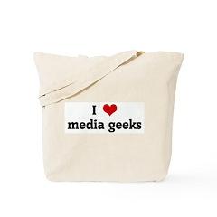 I Love media geeks Tote Bag
