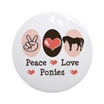Peace Love Ponies Ornament (Round)