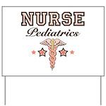 Pediatrics Nurse Yard Sign