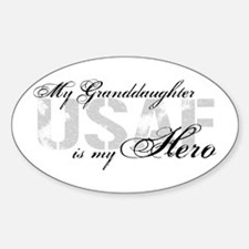 Granddaughter is my Hero USAF Oval Decal
