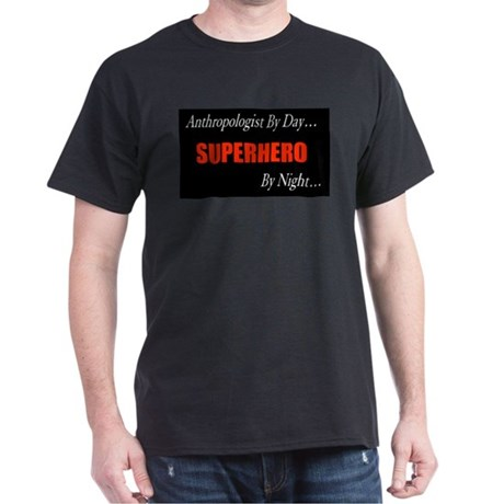 Anthropologist Gift Dark T-Shirt