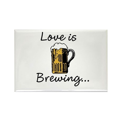 Love is Brewing Rectangle Magnet