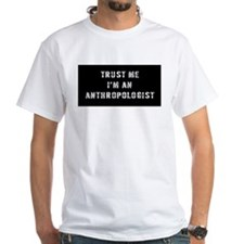 Anthropologist Gift Shirt