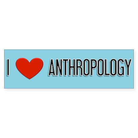 Anthropology gift Bumper Sticker