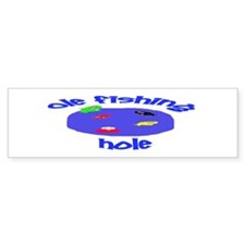 Ole Fishing Hole Funny Farm Humor Bumper Bumper Sticker