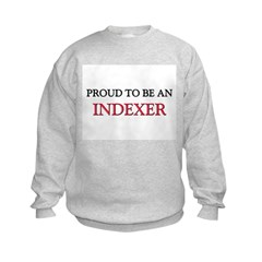 Proud To Be A INDEXER Sweatshirt