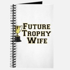 Future Trophy Wife Journal