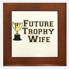 Future Trophy Wife Framed Tile