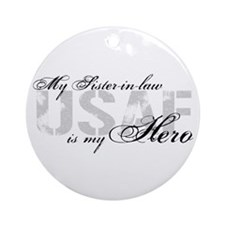 Sister-in-law is my Hero USAF Ornament (Round)