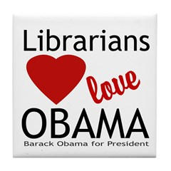 Librarians Love Obama Tile Coaster
