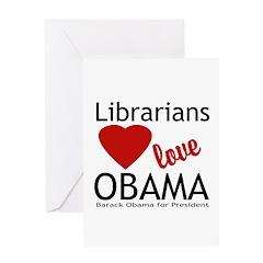 Librarians Love Obama Greeting Card