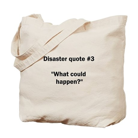 What could happen? - Tote Bag