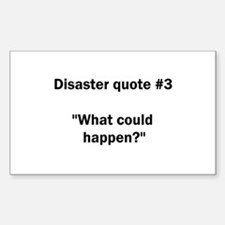 What could happen? - Rectangle Decal