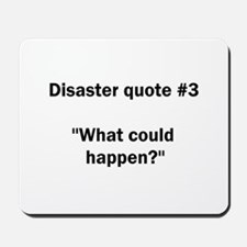 What could happen? - Mousepad