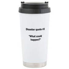What could happen? - Travel Mug