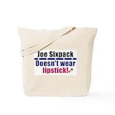 Joe: No Lipstick! Tote Bag