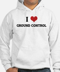 I Love Ground Control Jumper Hoody