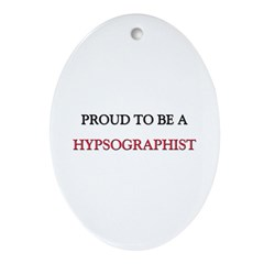 Proud to be a Hypsographist Oval Ornament