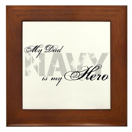 Dad is my Hero NAVY Framed Tile