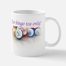 For bingo tea only!