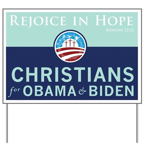 Christians for Obama Yard Sign