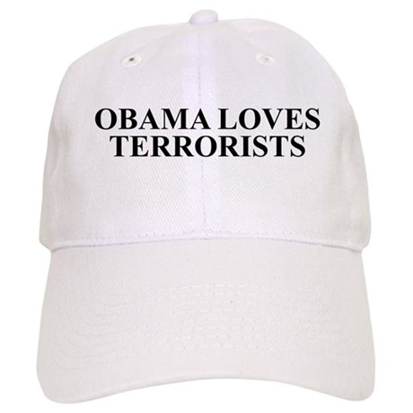 Obama Loves Terrorists Cap