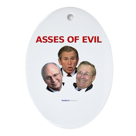 """Asses of Evil"" Oval Ornament"